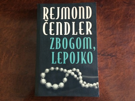 Zbogom Lepojko - Rejmond Cendler