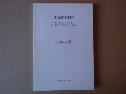 Zbornik Matice srpske za društvene nauke 106-107