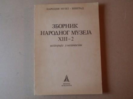 Zbornik Narodnog muzeja XIII - 2 / Istorija umetnosti