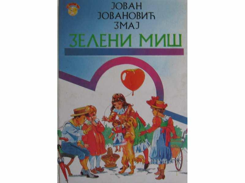 - Zeleni-mis-Jovan-Jovanovic-Zmaj_slika_XL_3646674