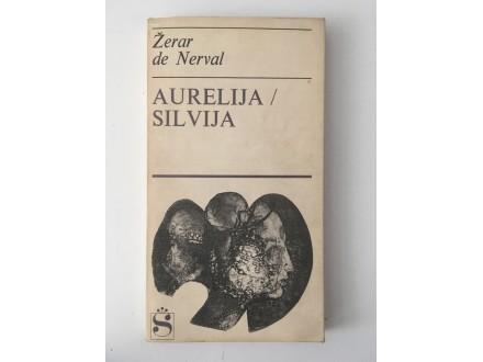 Žeral de Nerval - Aurelija / Silvija
