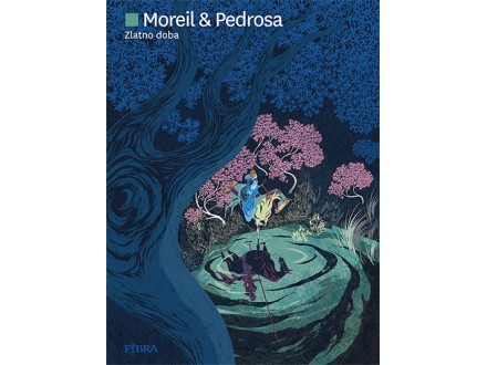 Zlatno doba - Cyril Pedrosa, Roxanne Moreil