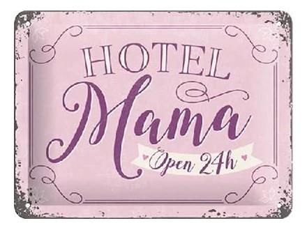 Znak, 15x20 Hotel Mama - Nostalgic Art