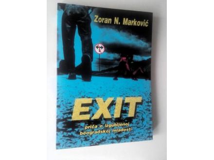 Zoran Marković - EXIT - priča o izgubljenoj beo....
