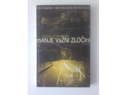Zoran Penevski - Manje važni zločini