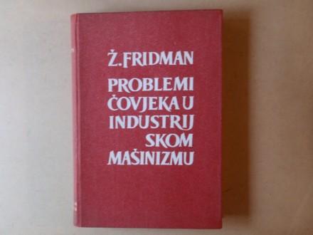 Žorž Fridman - PROBLEMI ČOVJEKA U INDUSTRIJSKOM