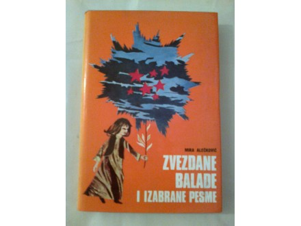 Zvezdane balade i izabrana dela - Mira Alečković