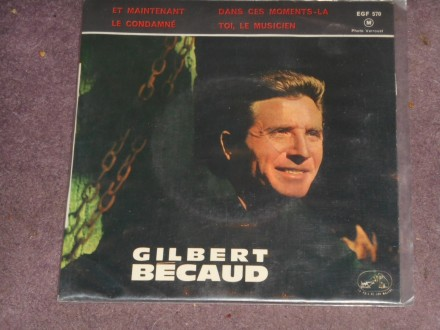gilbert becaud - et maintenant EP (france) MINT !!!