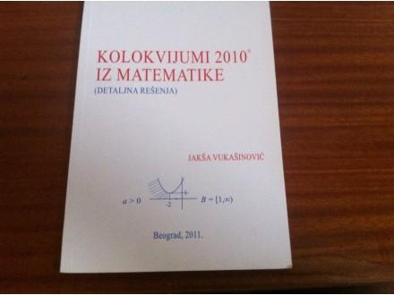 kolokvijumi 2010 iz matematike jaksa vukasinovic