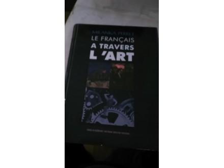 le franciaz a travers l art milanka peret