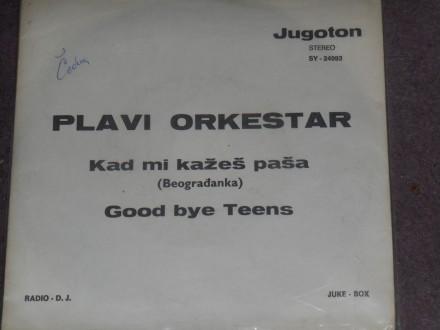 plavi orkestar - kad mi kažeš paša (promo) 5
