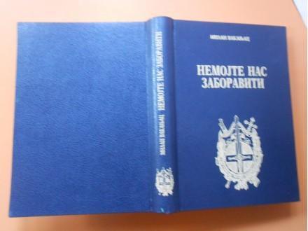 ratni dnevnik srpskog oficira W1-Nemojte nas zaboraviti