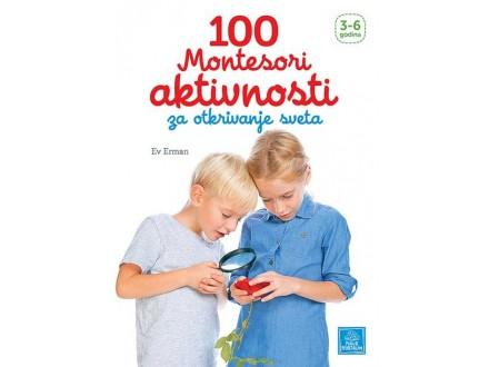 ►100 Montesori aktivnosti za otkrivanje sveta - Ev Erma