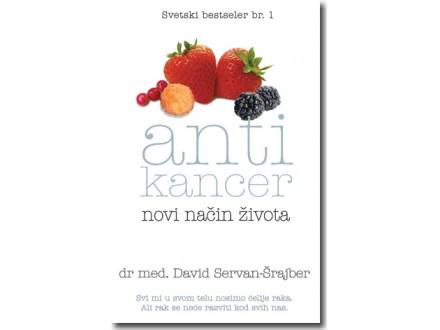 ►Antikancer - novi način života - David Servan-Šrajber◄