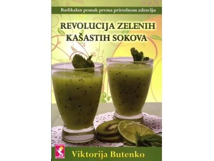 ►Revolucija zelenih kašastih sokova - Viktorija Butenko