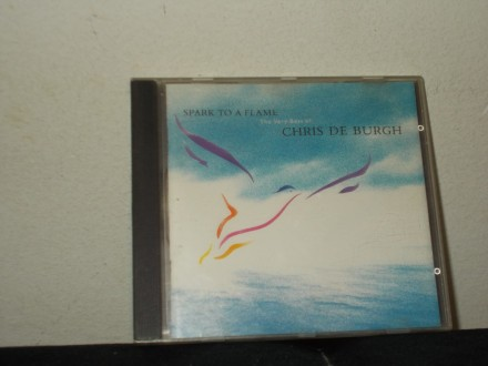 Chris De Burgh – Spark To A Flame (The Very Best Of)