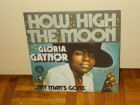 Gloria Gaynor ‎– How High The Moon