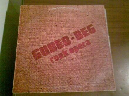`Gubec - Beg` Rock Opera