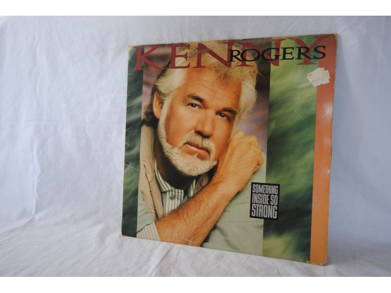 # KENNY ROGERS - SOMETHING INSIDE SO STRONG #