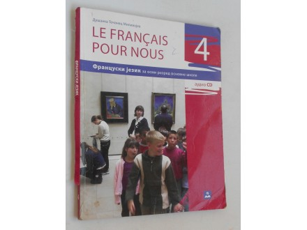 Le français pour nous 4 - francuski jezik za 8 razred