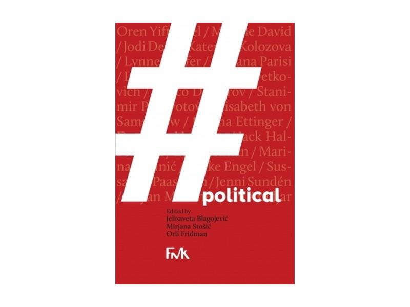 #POLITICAL - Jelisaveta Blagojević, Mirjana Stošić, Orli Fridman
