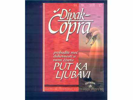 Put ka ljubavi Dipak Copra