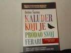 Robin S. Šarma-KALUĐER KOJI JE PRODAO SVOJ FERARI