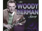 Woody Herman – The Woody Herman Story
