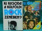 rok muzikaKO JE KO-KI KICSODA A KÜLFÖLDI ROCKZENÉBEN ?