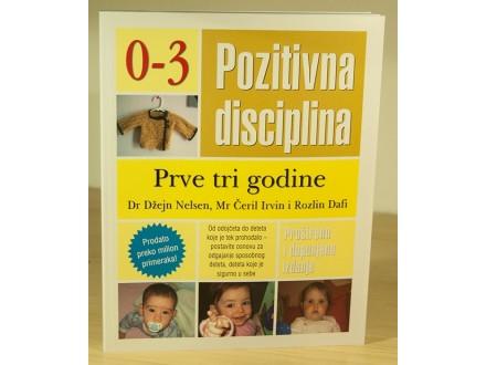 0-3 Pozitivna disciplina - Prve tri godine