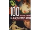 100 NAJLEPŠIH ŽENA NA SLIKARSKOM PLATNU - Grupa autora