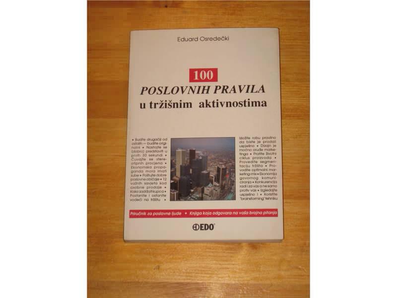 100 POSLOVNIH PRAVILA U TRŽIŠNIM AKTIVNOSTIMA
