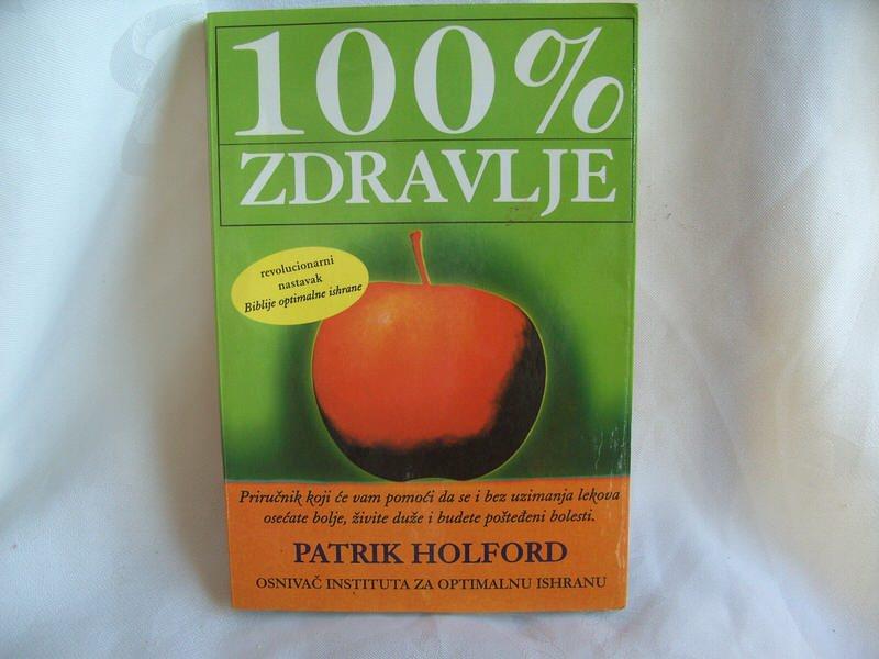100 % zdravlje, Patrik Holford