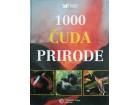 1000 ČUDA PRIRODE - Grupa autora