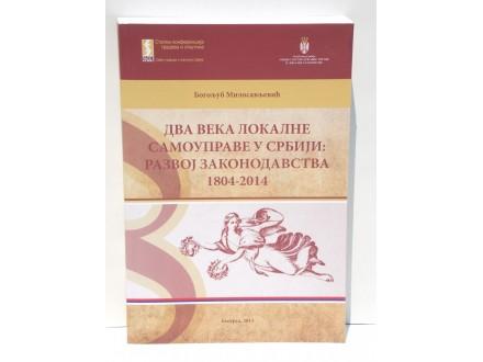 2 VEKA LOKALNE SAMOUPRAVE U SRBIJI 1804-2014
