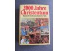 2000 Jahre Christentum - 2000 godina Hrišćanstva