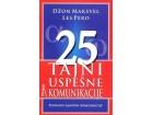 25 TAJNI USPEŠNE KOMUNIKACIJE - Les Pero, Džon Maksvel