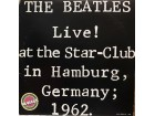 2LP: BEATLES LIVE-AT THE STAR/CLUB IN HAMBURG, GERMANY