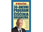 30-DNEVNI PROGRAM ČIŠĆENJA ORGANIZMA - Ričard Šulc