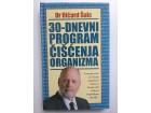 30 - DNEVNI PROGRAM ČIŠĆENJA ORGANIZMA