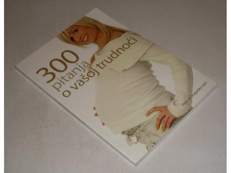300 Pitanja o vasoj trudnoci