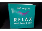 365 ways to RELAX mind, body and soul RETKO