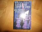 500 MASTER GAMES OF CHESS by Tartakower,Du Mont