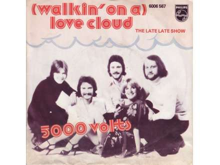 5000 Volts - (Walkin` On A) Love Cloud