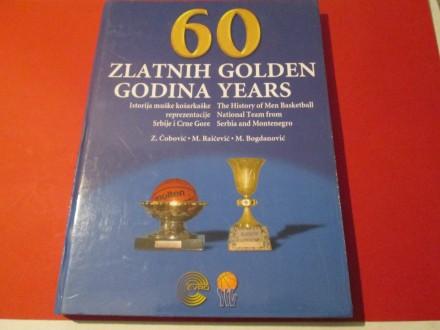 60 ZLATNIH GODINA - 60 GOLDEN YEARS