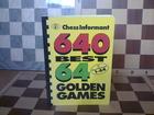 640 najbolje sahovske partije + 64 zlatne partije