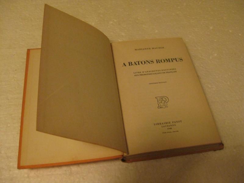 A BATONS ROMPUS Marianne Maurer