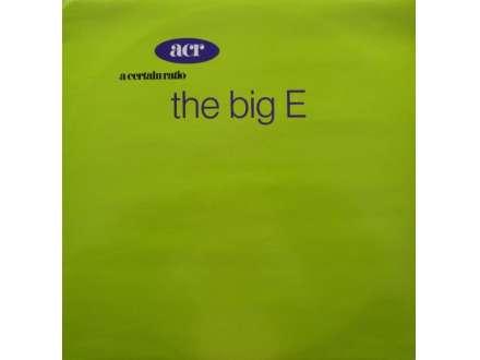 A Certain Ratio - The Big E