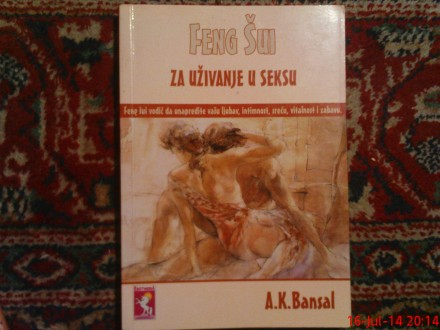 A. K. BANSAL  -  FENG  SUI  ZA UZIVANJE U SEKSU
