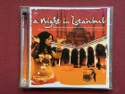 A Night In Istanbul-TRADITIONAL MUSIC&TURKISH BEATS2CD